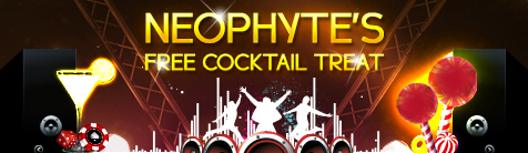 Neophyte's Free Cocktail Treat